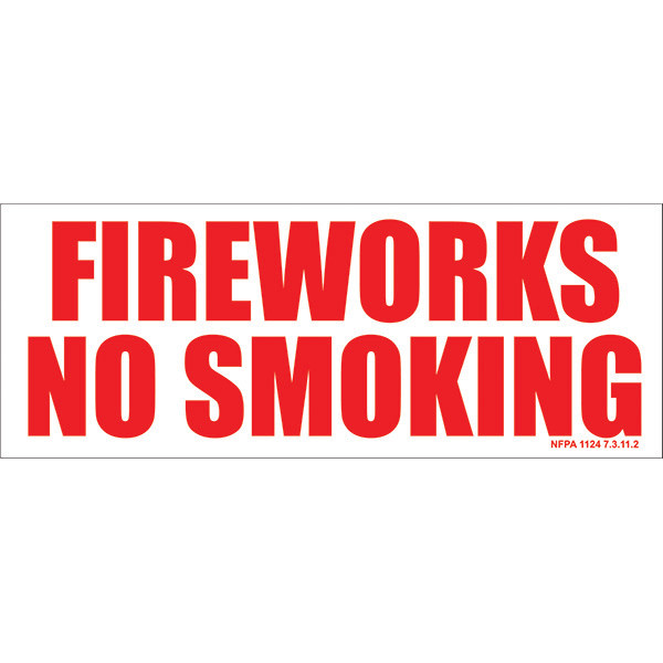 PNSGN1 5X13 FIREWORKS NO SMOKING