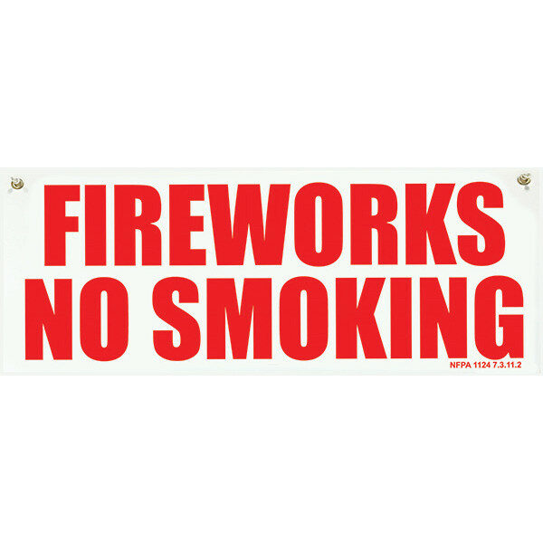 PNSGN4 PLASTIC 5X13 FIREWORKS NO SMOKING